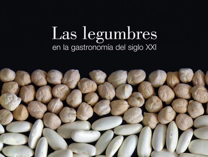 Las legumbres en la gastronomía del siglo XXI